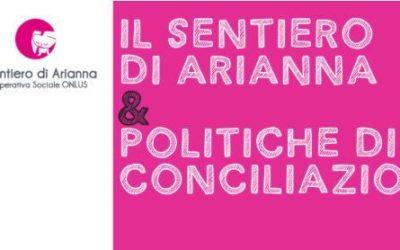 """""""Il Sentiero di Arianna"""" a favore delle politiche di conciliazione"""